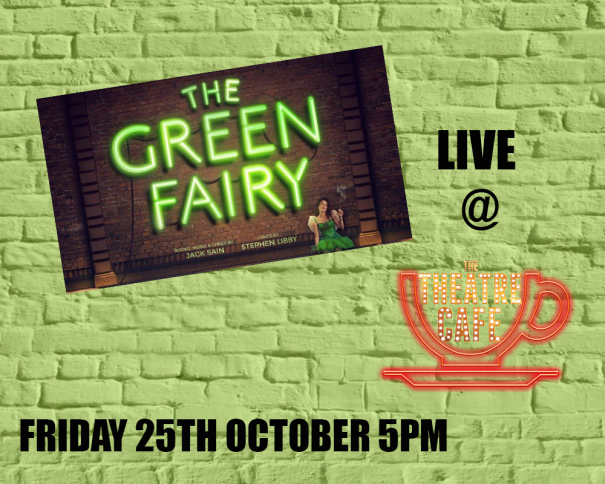 the green fairy at the theatre cafe