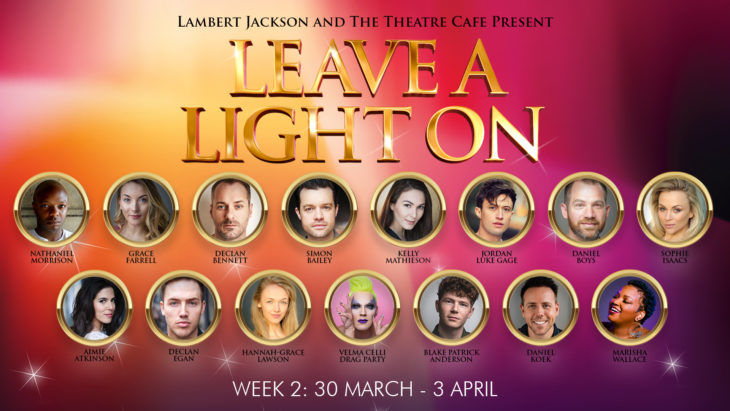 leave a light on the theatre cafe week 2