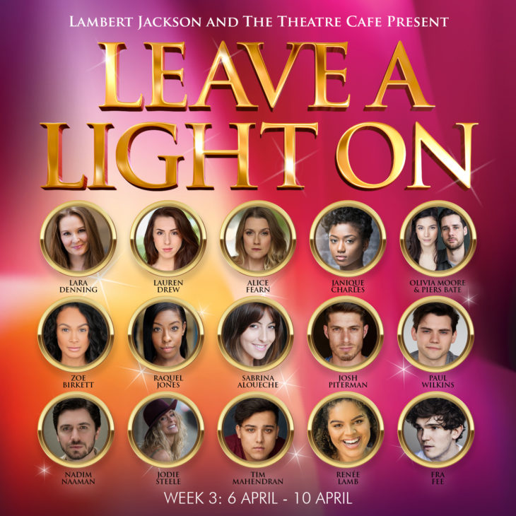 leave a light on week 3 the theatre cafe