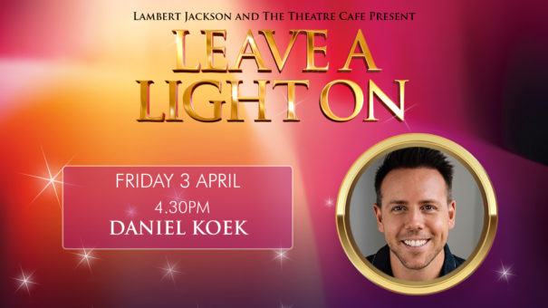 leave a light on daniel koek the theatre cafe