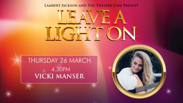 vicki manser leave a light on live at the theatre cafe