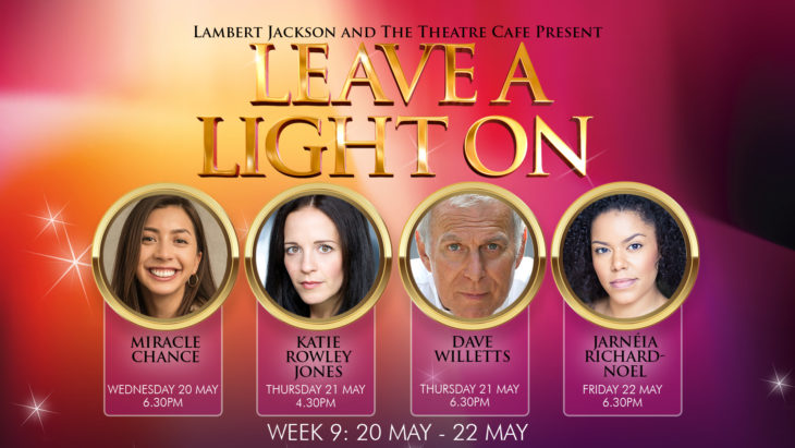 WEEK9 leave a light on the theatre cafe