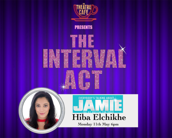 hiba elchikhe everybody's talking about jamie the interval act