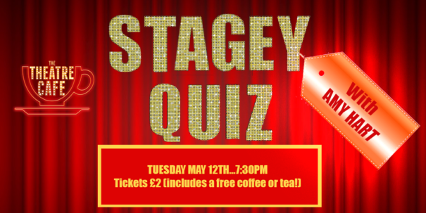 amy hart stagey quiz the theatre cafe