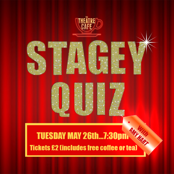 stagey quiz amy hart the theatre cafe