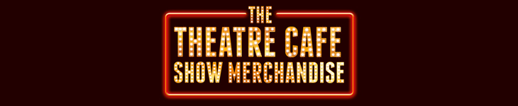 The Theatre Cafe Show Merchandise